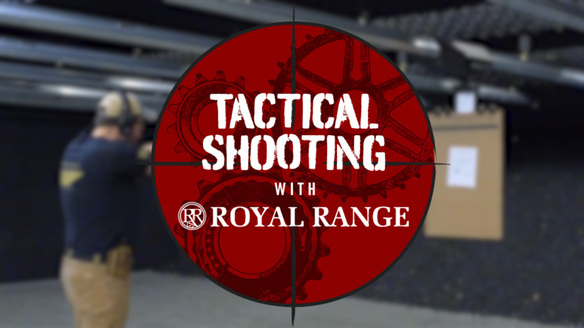 Tactical Shooting With Royal Range
